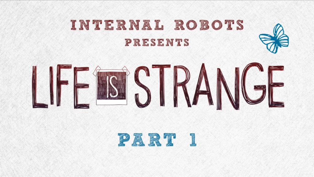 Life Is Strange - Part 01