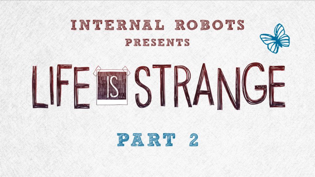 Life Is Strange - Part 02