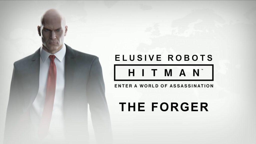Elusive Robots - Hitman Elusive Target: The Forger