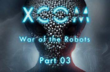 XCOM-War-of-the-Robots-Part-3