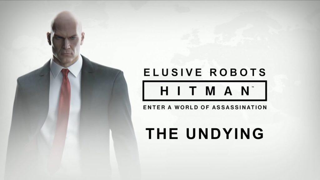 Elusive Robots - Hitman 2 Elusive Target: The Undying